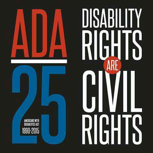 ADA 25 - Disability Rights are Civil Rights
