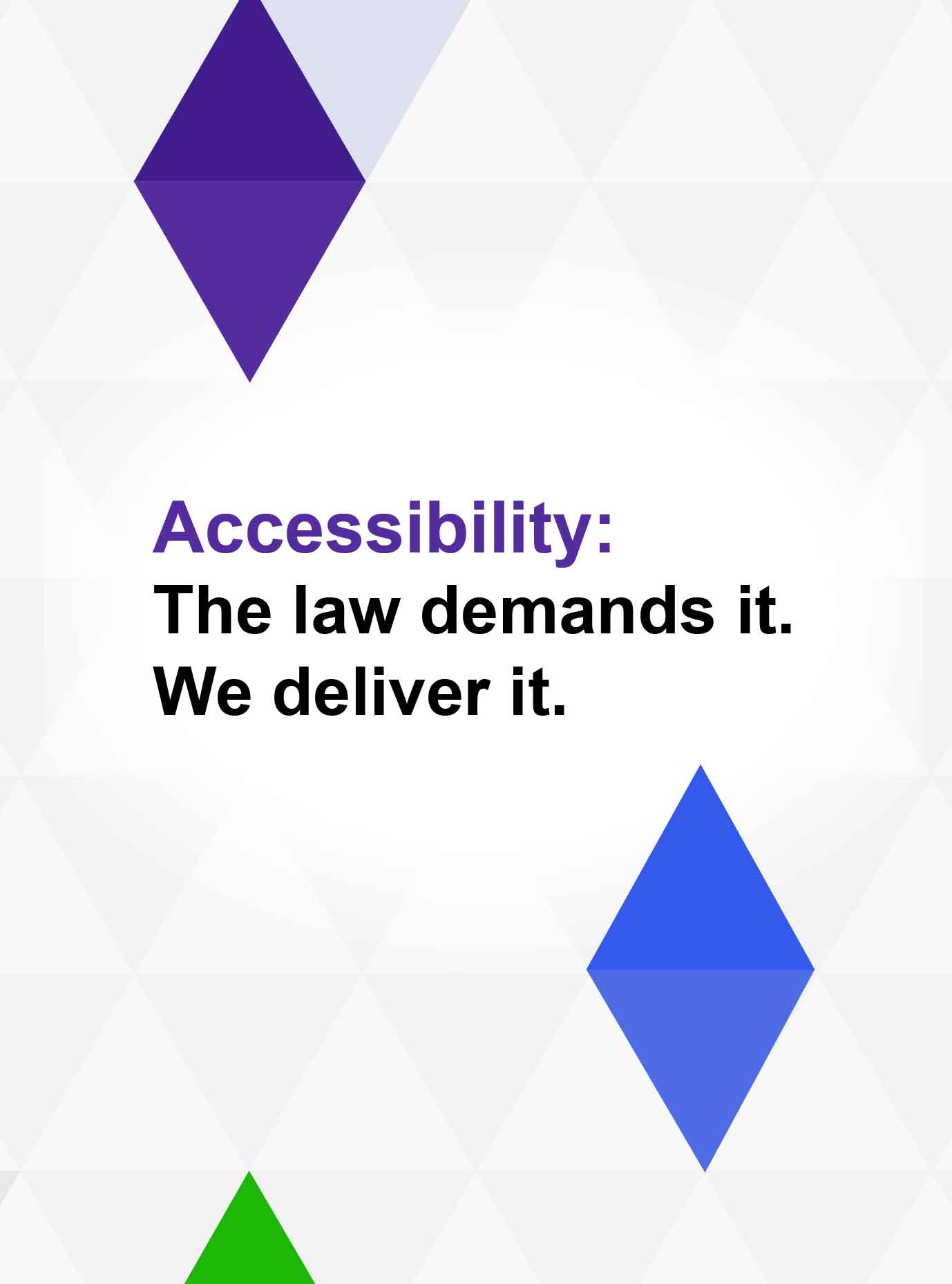 accessibility the law demands it we deliver it