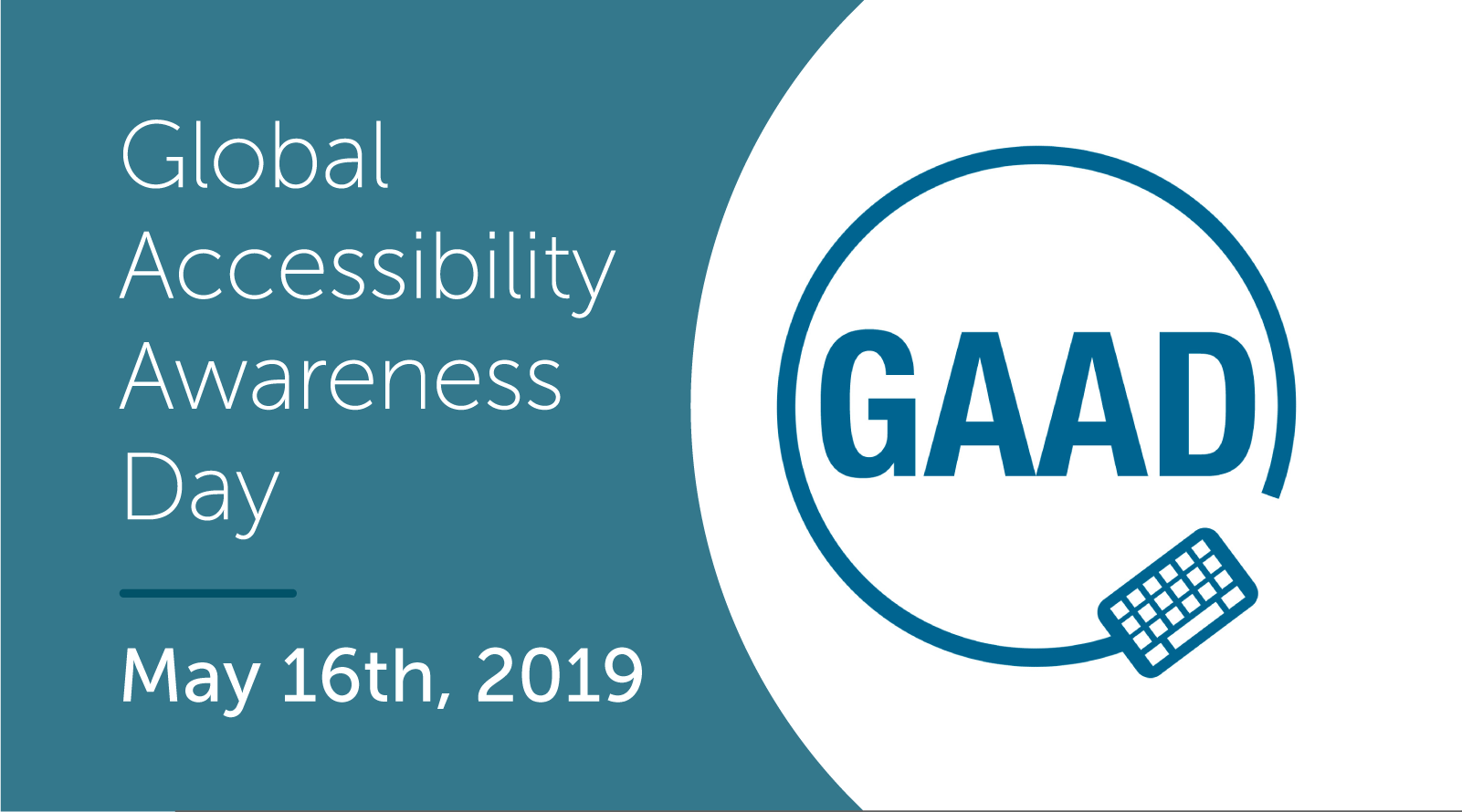 Global Accessibility Awareness Day (GAAD) - May 16, 2019