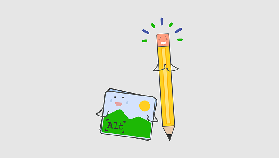 Happy picture and pencil work together to make great alt text