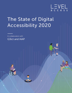 Report cover for Level Access's State of Digital Accessibility 2020 Report developed in partnership with IAAP and G3ict