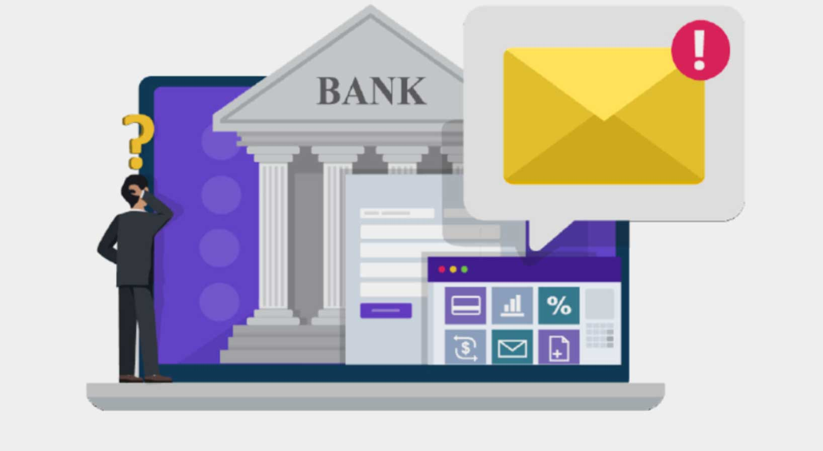 A quizzical man looks at a screen showing an image of a bank, and online banking apps. An email notification looms large in the upper right corner