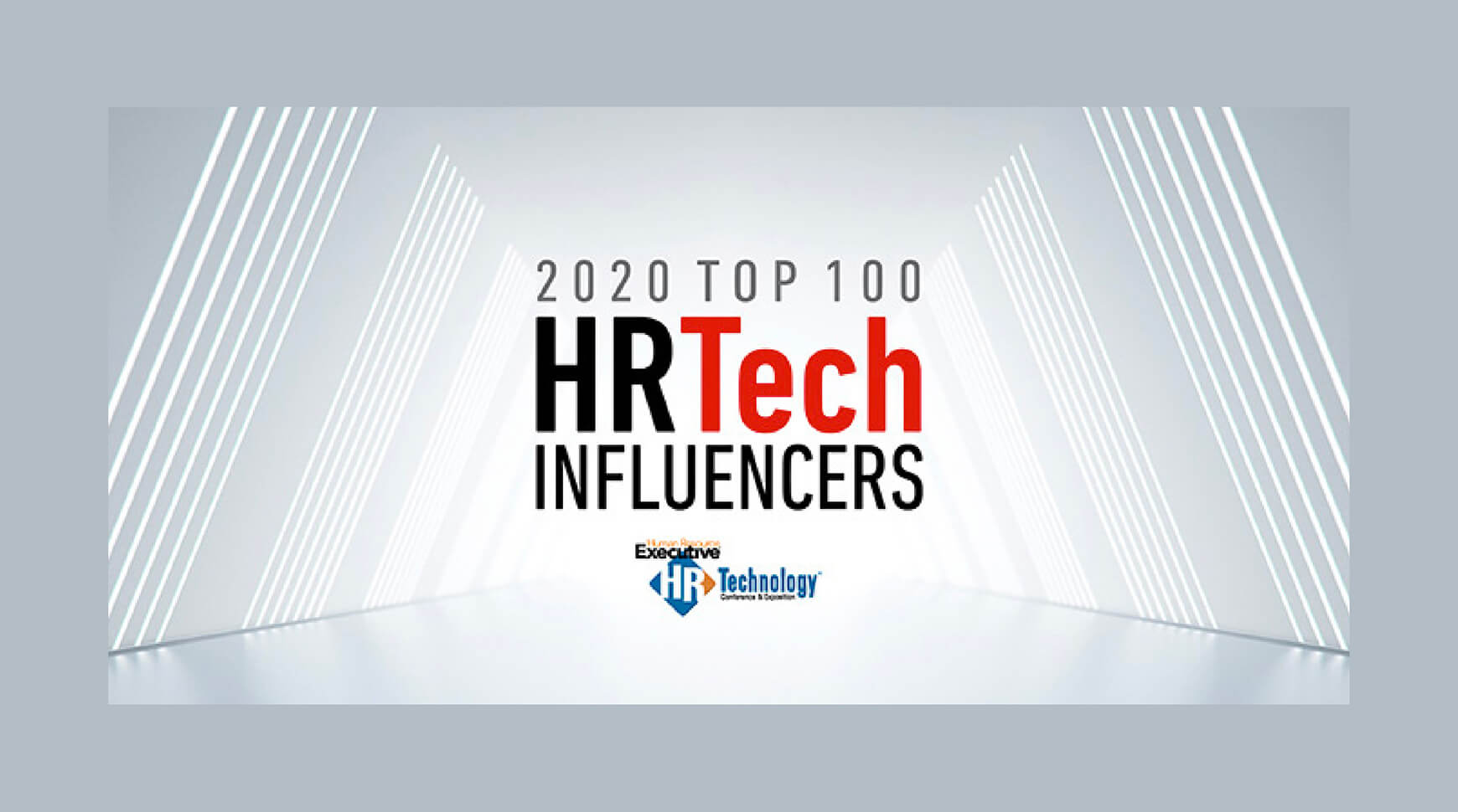 2020 Top 100 HR Tech Influencers from Human Resource Executive® and the HR Technology Conference & Exposition®